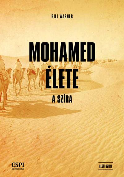 Mohamed élete – A szíra