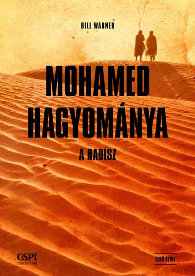 Mohamed hagyománya – A hadísz